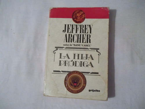 libro la hija pródiga, jeffrey archer.
