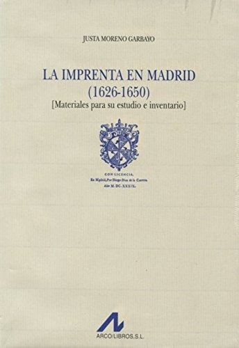 libro la imprenta en madrid (1626-1650): materiales para su