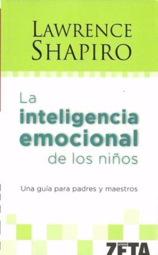 libro, la inteligencia emocional de niños lawrence shapiro.