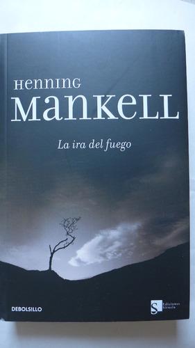 libro la ira del fuego henning mankell novela