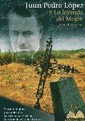 libro: la leyenda del mojon- juan pedro lopez