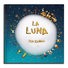 Libro La Luna. Dúo Karma.