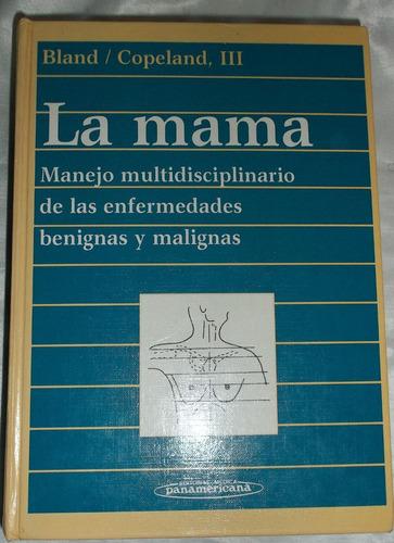 libro la mama de bland & copeland iii impecable completo