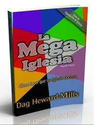 libro la mega iglesia dag heward-mills