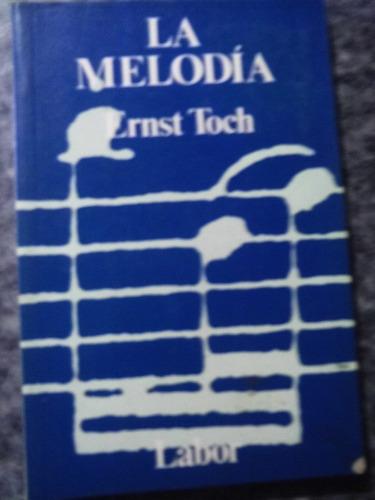 libro  la melodía  por ernest toch (música) 123ventas.com.uy