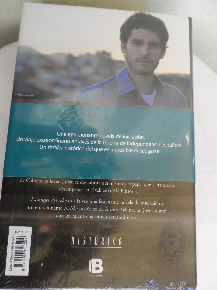 7da3f20de8eb Libro La Mujer Del Reloj De Alvaro Arbina -   399.00 en Mercado Libre
