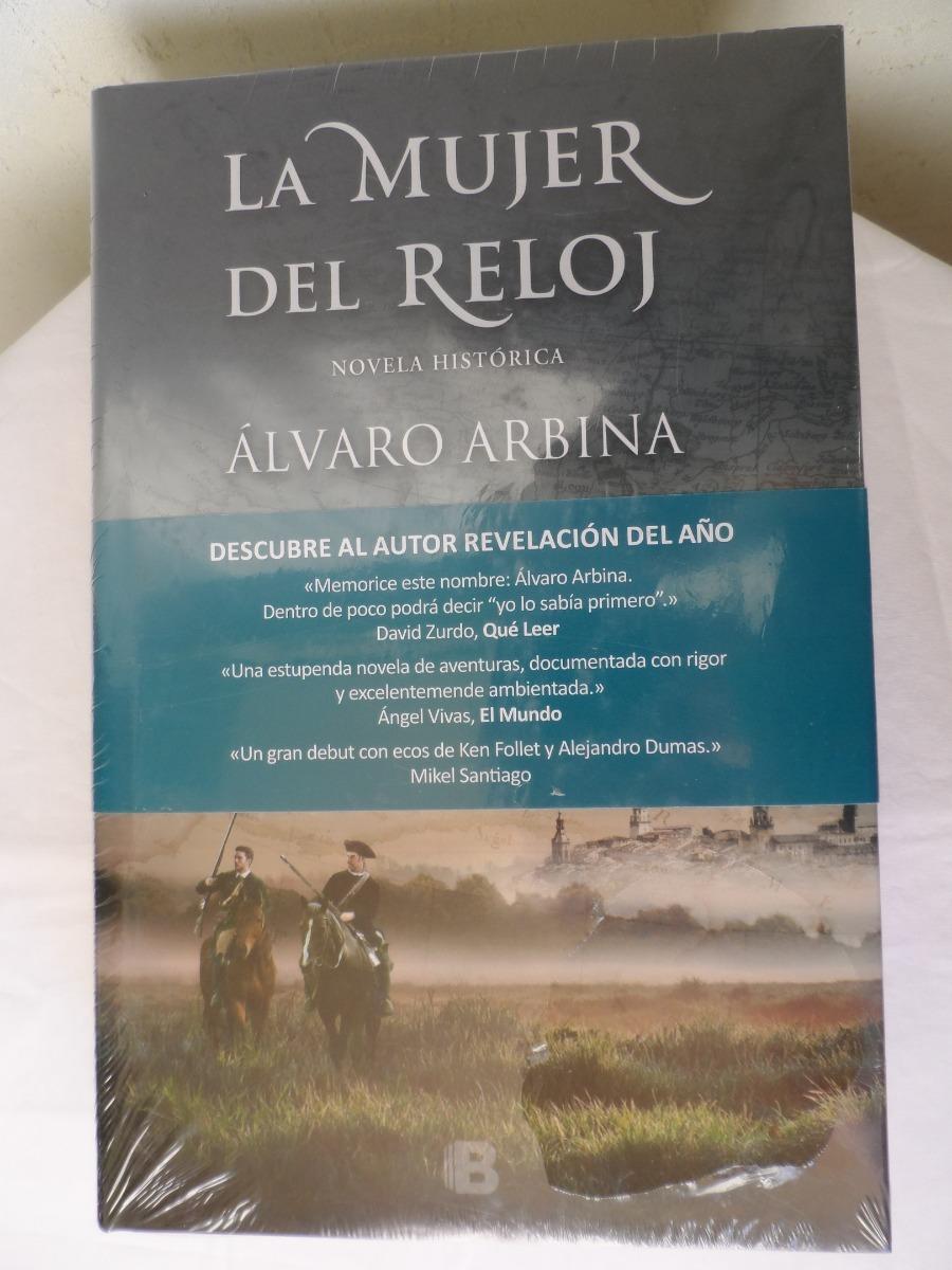 Libro La Mujer Del Reloj De Alvaro Arbina -   399.00 en Mercado Libre e6ef04a8de22