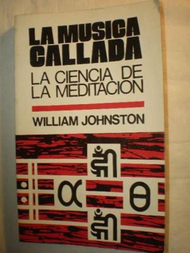libro, la música callada de william johnston.