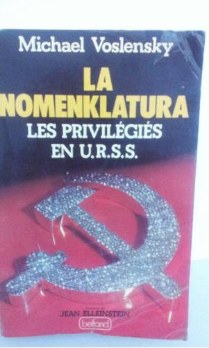 libro : la nomenklatura , nueva clase dirigente soviética