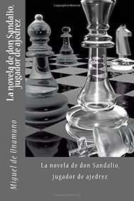 SandalioJugador Don LibroLa Novela Ajedrez De jL5RSc4q3A