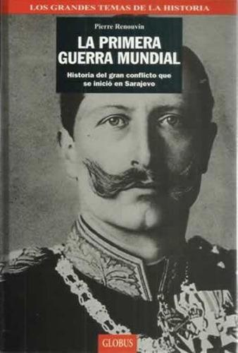 libro, la primera guerra mundial de pierre renouvin.