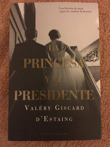libro  la princesa y el presidente  valéry giscard d'estaing