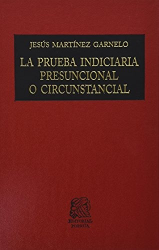libro la prueba indiciaria presuncionalo circunstancial