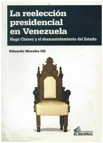 libro, la reelección presidencial en venezuela e. morales g.