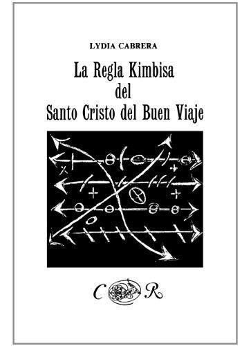 libro : la regla kimbisa del santo cristo del buen viaje ...
