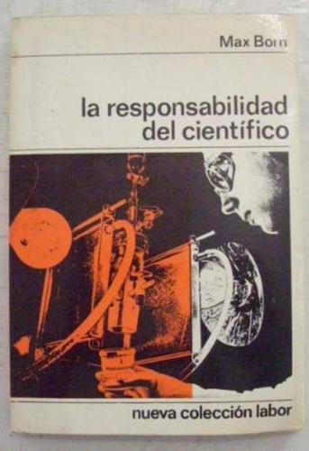 libro, la responsabilidad del científico de max born.