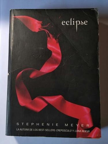 libro la saga crepúsculo: eclipse de stephanie meyer papel