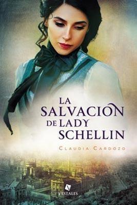 libro la salvacion de lady schellin (trade) de claudia cardo