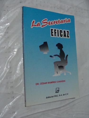 libro la secretaria eficaz , dr. cesar ramirez cavassa ,  97