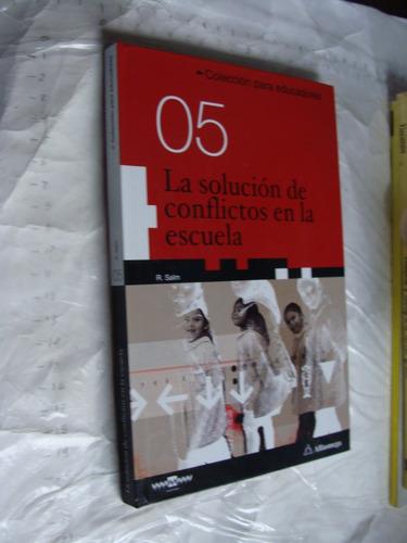 libro la solucion de conflictos en la escuela , 171 paginas