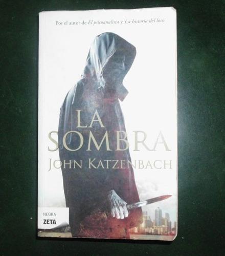 libro la sombra de john katzenbach