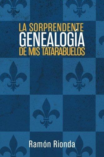 libro : la sorprendente genealogia de mis tatarabuelos  -...