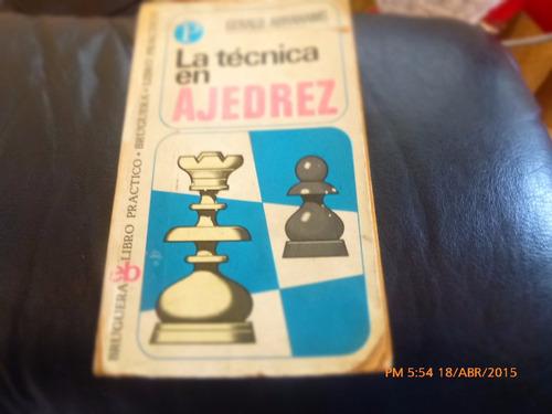 libro la tecnica del ajedrez -- geral abrahams bruguera(r748