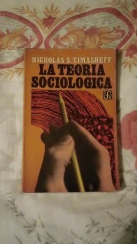 libro la teoría sociológica, nicholas s. timasheff.