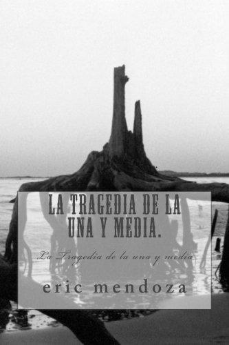 libro : la tragedia de la una y media.: la tragedia de la...