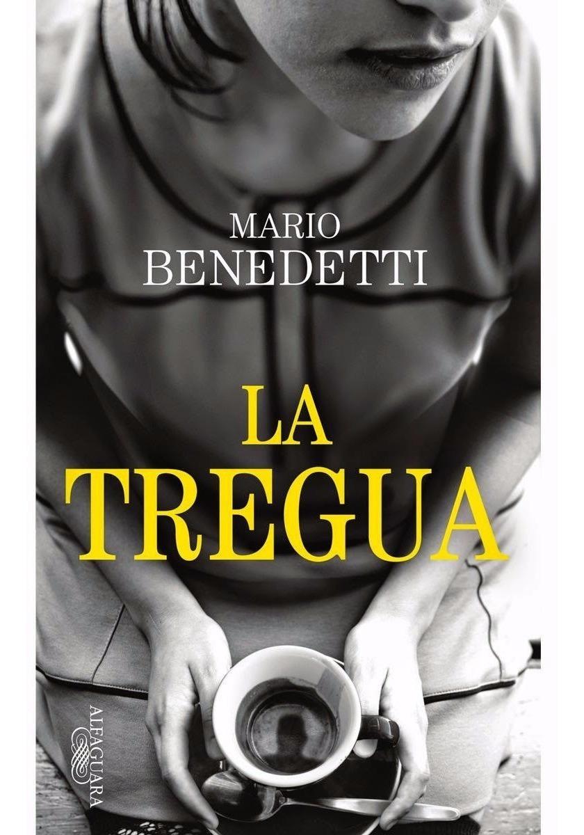 Libro La Tregua - Mario Benedetti - $ 299.00 en Mercado Libre