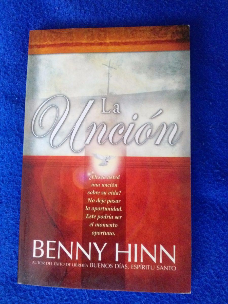el libro la uncion de benny hinn