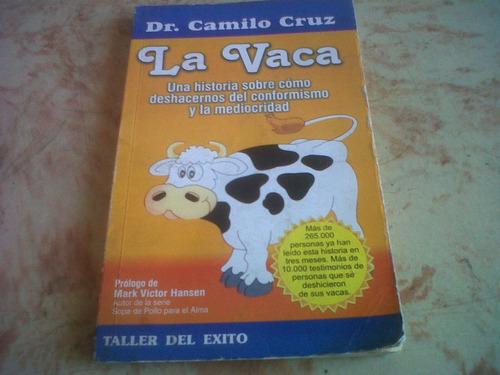 libro la vaca dr.camilo cruz