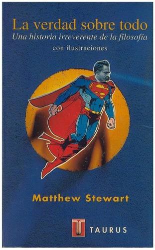 libro, la verdad sobre todo de matthew stwart.