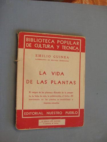 libro la vida de las plantas , emilio guinea , biblioteca po