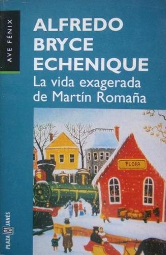 libro la vida exagerada de martín romaña alfredo b echenique