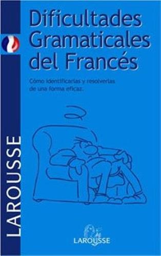 libro, larousse dificultades gramaticales del francés.