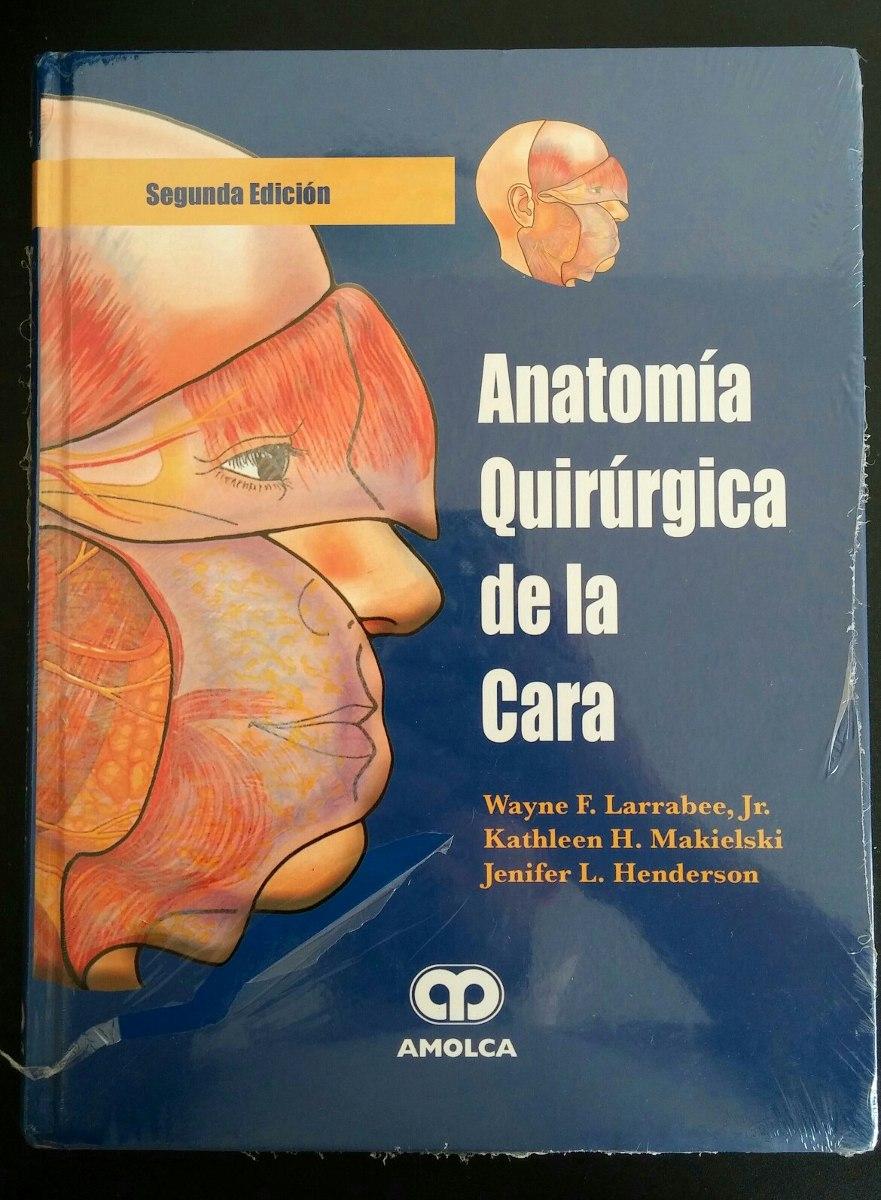 Libro ( Larrabee ) Anatomía Quirúrgica De La Cara. - Bs. 600,00 en ...