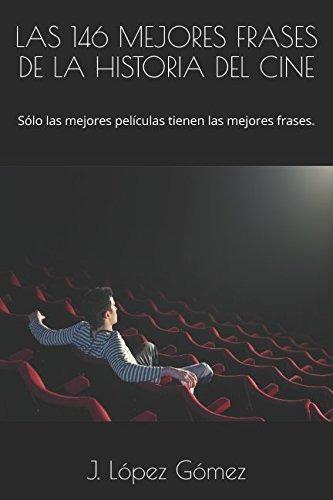 Libro Las 146 Mejores Frases De La Historia Del Cine S