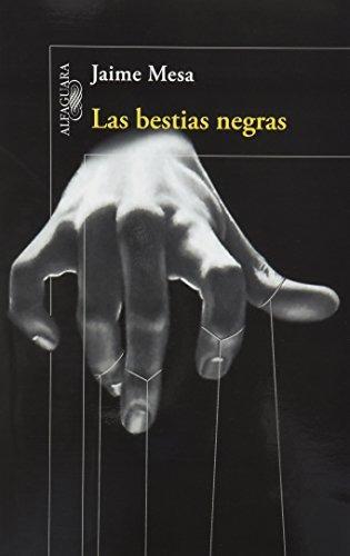 libro las bestias negras - nuevo