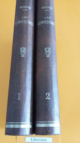 libro las confesiones - j. j. rousseau - 2 tomos (ed. 1889)