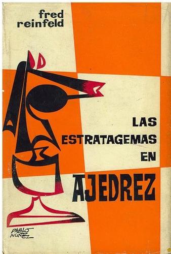 libro, las estratagemas en ajedrez de fred reinfeld.