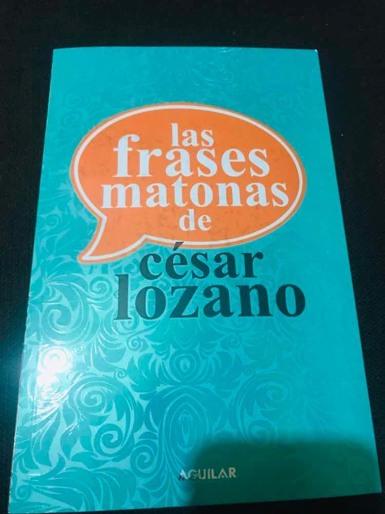 Libro Las Frases Matonas De Cesar Lozano A Color Envío