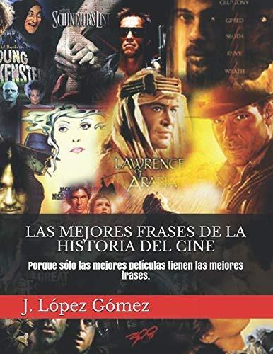 Libro Las Mejores Frases De La Historia Del Cine Porque