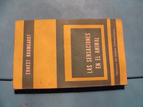 libro las sensaciones en el animal , ernest baumgardt  , 128