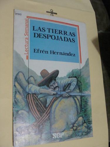 libro las tierras despojadas , efren hernandez  , lectura se