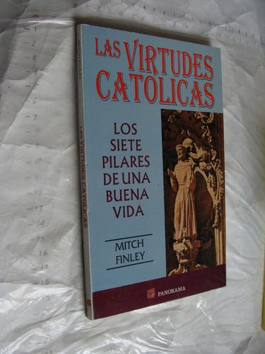 libro las virtudes catolicas , los siete pilares de una buen