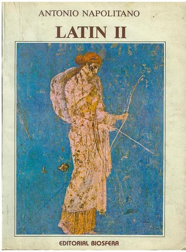 libro, latin i i de antonio napolitano 5 año.