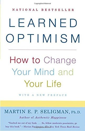 libro learned optimism: how to change your mind and your lif