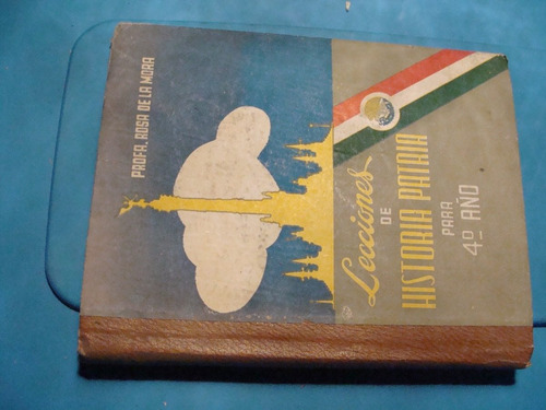 libro lecciones de historia patria para 4to año , profa . ro