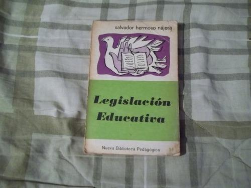 libro legislación educativa, salvador hermoso nájera.